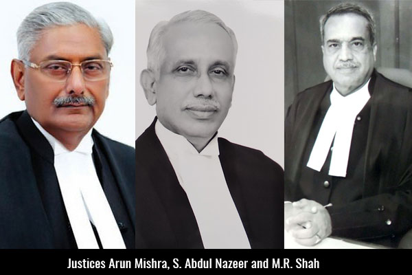 Justices-Arun-Mishra-S-Abdul-Nazeer-and-M-R-Shah