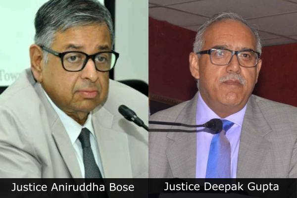 Justices-Aniruddha-Bose-and-Deepak-Gupta