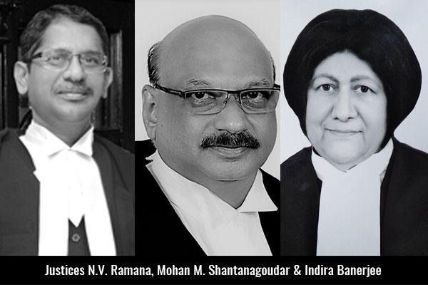 Justices-N-V-Ramana-Mohan-M-Shantanagoudar-&-Indira-Banerjee