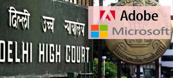 Delhi-High-Court-Microsoft-Adobe