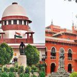 Supreme-Court-&-Madras-High-Court